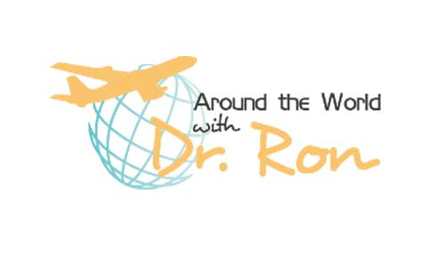 Around The World with Dr. Ron
